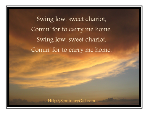 Swing Low, Sweet Chariot | Seminary Gal