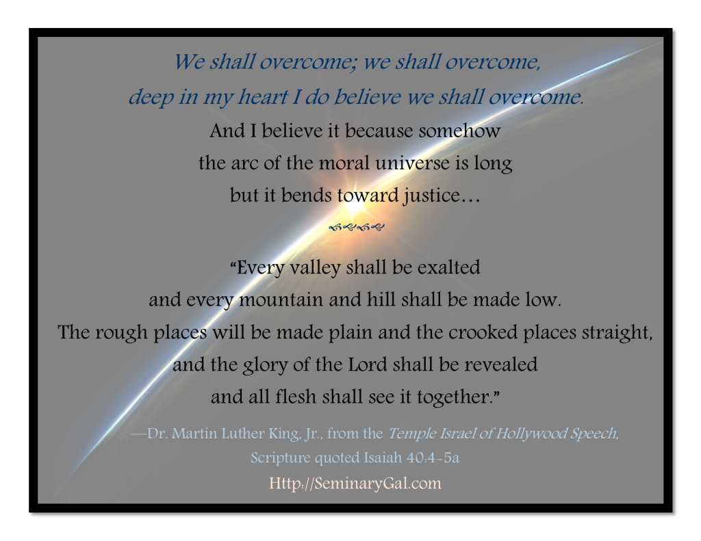 We Shall Overcome–a Tribute to Dr  King | Seminary Gal