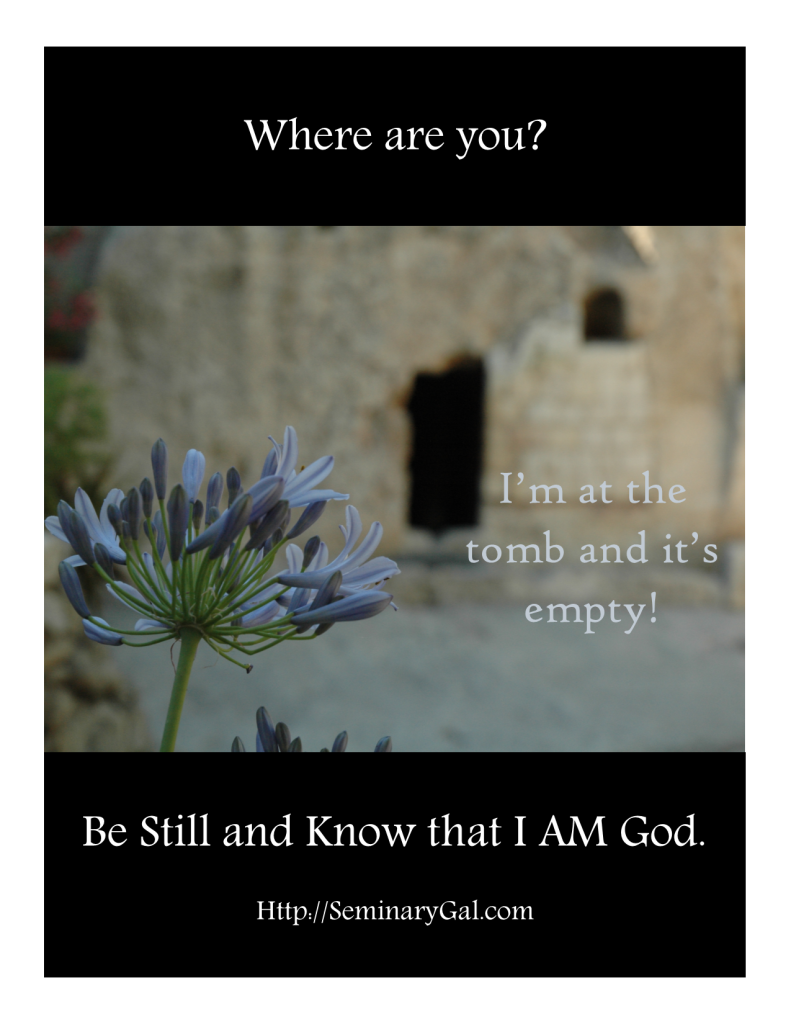 SGL Easter  I'm at the empty tomb