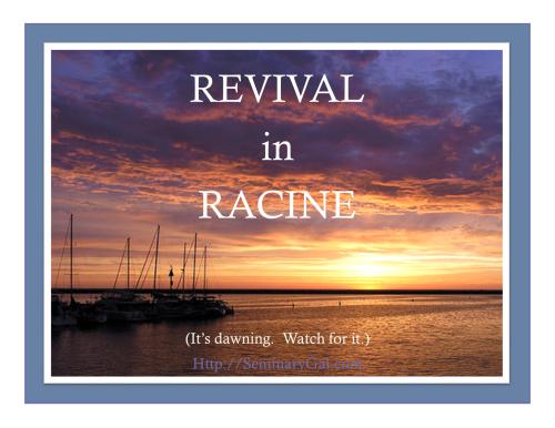Revival in Racine