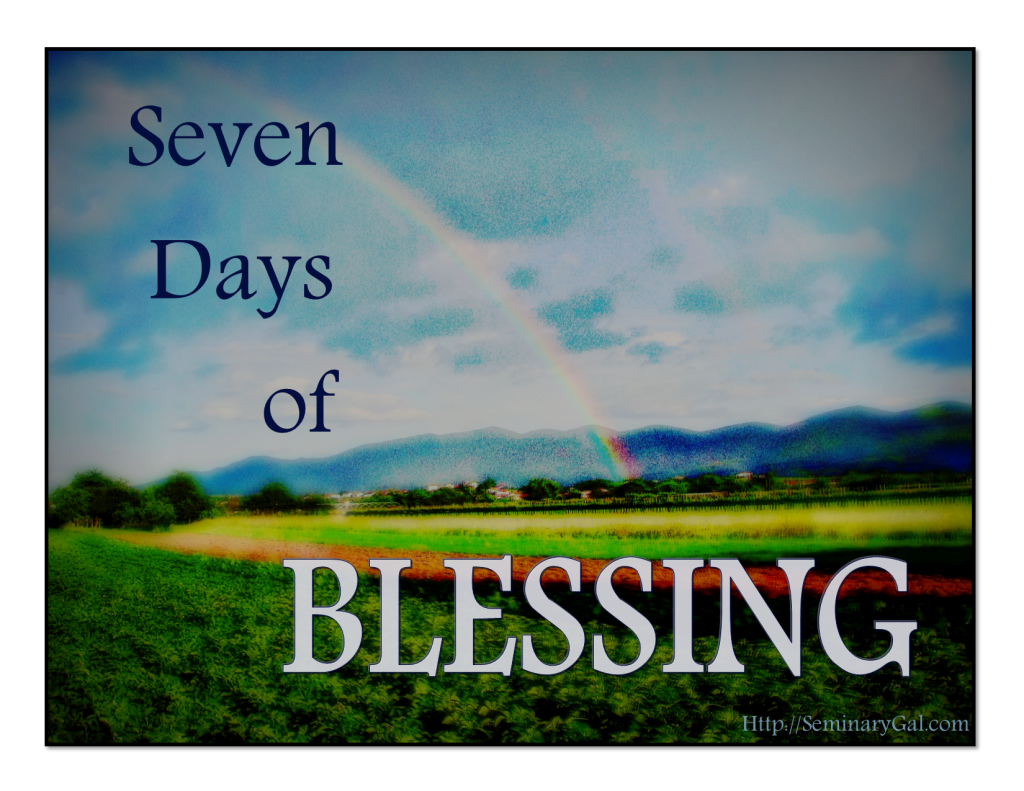 seven days of blessing