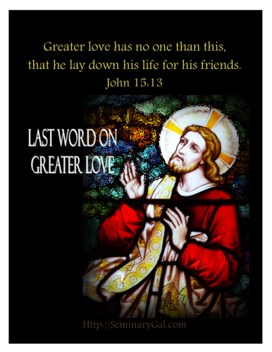 on greater love