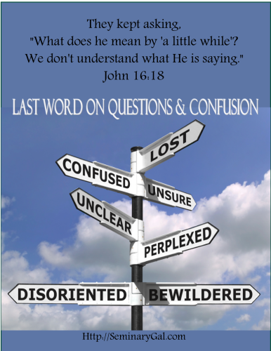 on questions and confusion