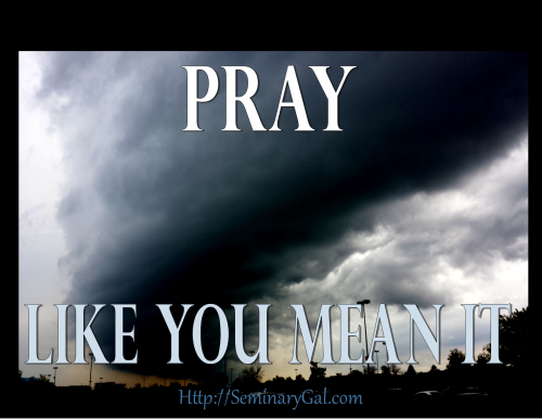 pray like you mean it