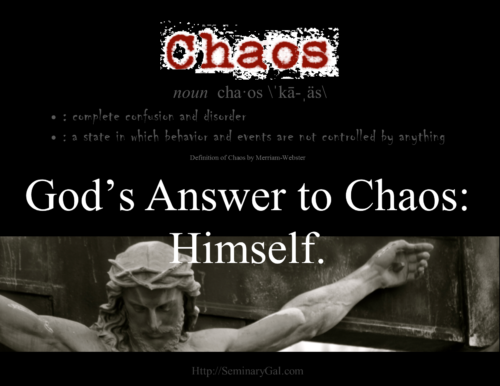 God's Answer to Chaos