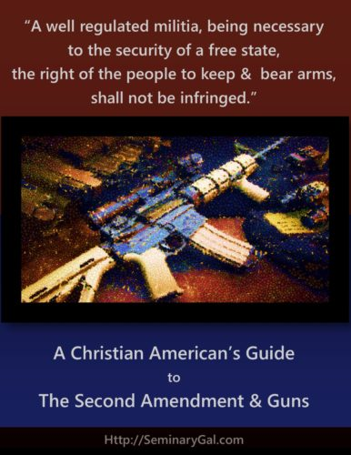 Second amendment, guns, and Christians