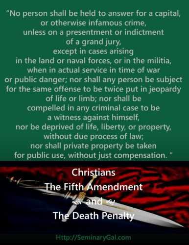 christians fifth amendment and the death penalty