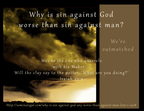 why one sin is worse than Ok i have been pondering is any sin worse than any other sin i have read the bible and cannot find where it says ones sin is greater than the other.